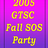 2005 GTSC Fall SOS Party :