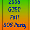 2006 GTSC Fall SOS Party :