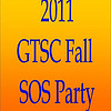 2011 GTSC Fall SOS Party :