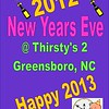 2012 New Years Eve Party @ Thirsty's 2 :