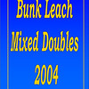 2004 Bunk Leach Mixed Doubles :