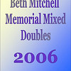 2006 Beth Mitchell Mixed Doubles :