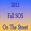 2011 Fall SOS - On The Street :