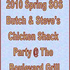2010 Spring SOS Butch & Steve Chicken Shack Party :