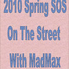 2010 Spring SOS - On The Street :