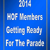 2014 HOF Members getting ready for the parade :