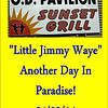 2014 Little Jimmy Waye - Another Day in Paradise :