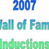 2007 Thirsty's 2 Wall of Fame Induction :