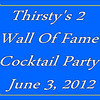 2012 Thirsty's 2 Wall of Fame Cocktail Party :