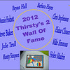 2012 Thirsty's 2 Wall of Fame Induction :