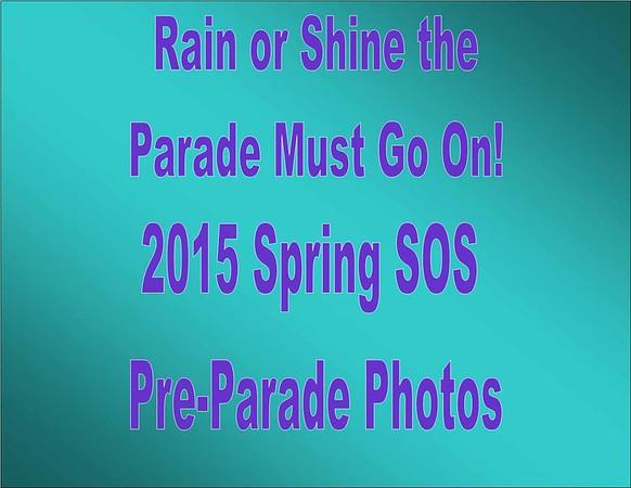 2015 Spring SOS - Pre Parade Photos