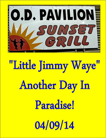2014 Little Jimmy Waye - Another Day in Paradise